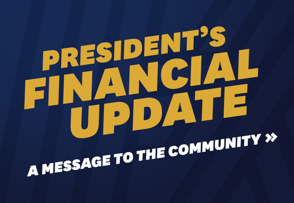 President's Financial Update - A Message to the Community